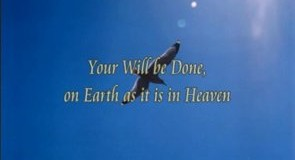 God's will be done on Earth