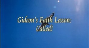 faith and Gideon's call